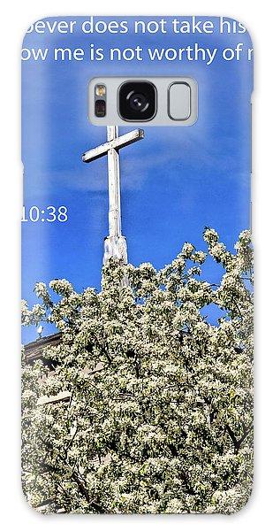 Matthew 10 Verse 38 Galaxy Case by Robert Bales