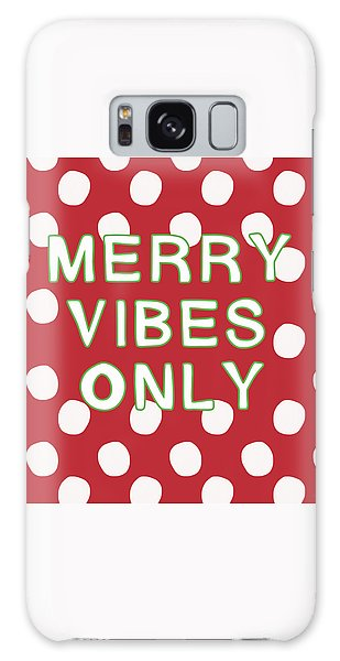 Holiday Galaxy Case - Merry Vibes Only Polka Dots- Art By Linda Woods by Linda Woods