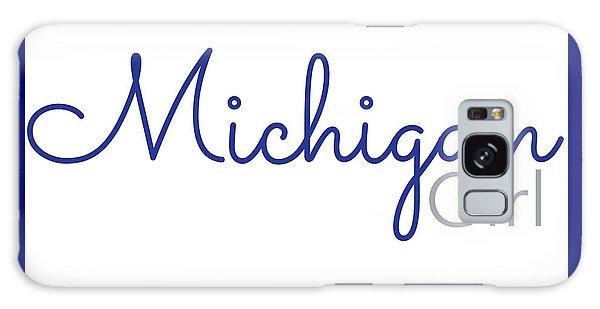 Michigan Girl Galaxy Case