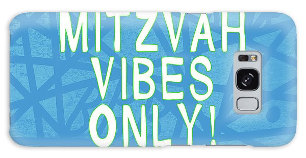 Quote Galaxy Case - Mitzvah Vibes Only Blue Print- Art By Linda Woods by Linda Woods