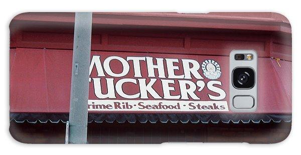 Mother Tuckers Galaxy Case