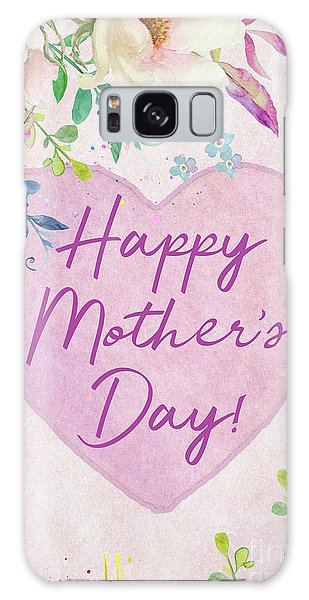 Mother's Day Wishes Galaxy Case