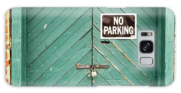 No Parking Warehouse Door Galaxy Case
