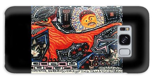 Nortenos Surenos Viva Rufino Tamayo Simon Galaxy Case by Peter Gumaer Ogden