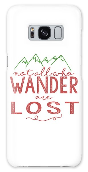 Not All Who Wander Are Lost In Pink Galaxy Case