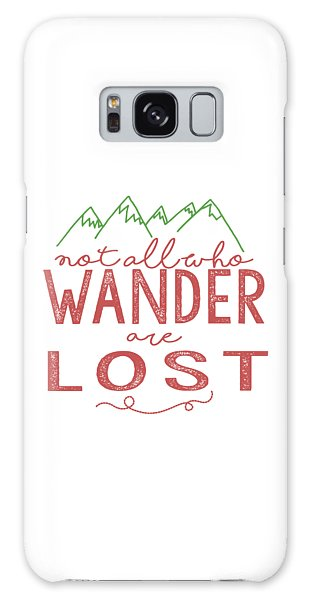 Not All Who Wander Are Lost In Pink Galaxy Case by Heather Applegate