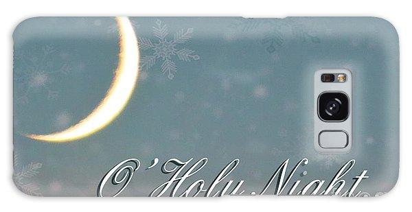 O Holy Night Galaxy Case