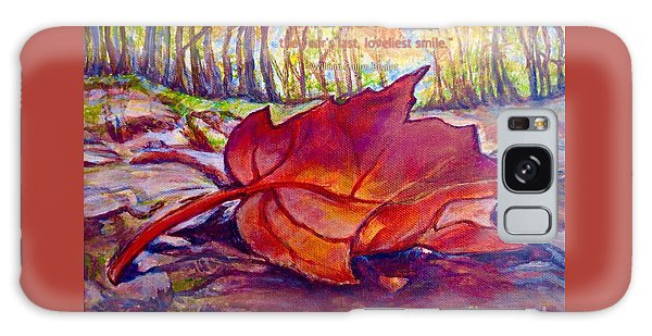 Ode To A Fallen Leaf Painting With Quote Galaxy Case by Kimberlee Baxter