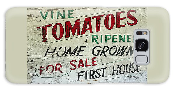 Old Tomato Sign - Vine Ripened Tomatoes Galaxy Case