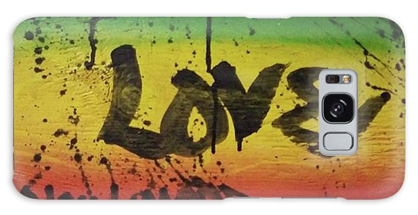 Galaxy Case - One Love, Now More Than Ever By by Eyeon Energetic