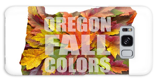 Oregon Maple Leaves Mixed Fall Colors Text Galaxy Case