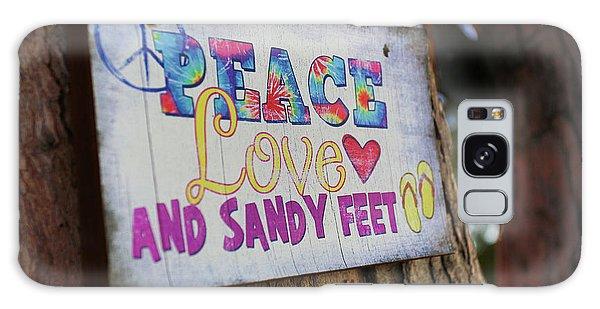 Peace Love And Sandy Feet Galaxy Case