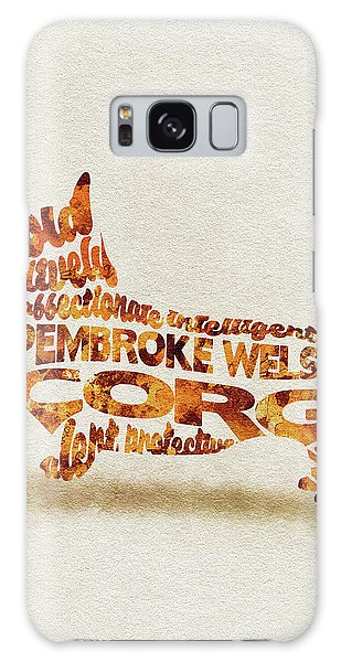 Galaxy Case featuring the painting Pembroke Welsh Corgi Watercolor Painting / Typographic Art by Inspirowl Design