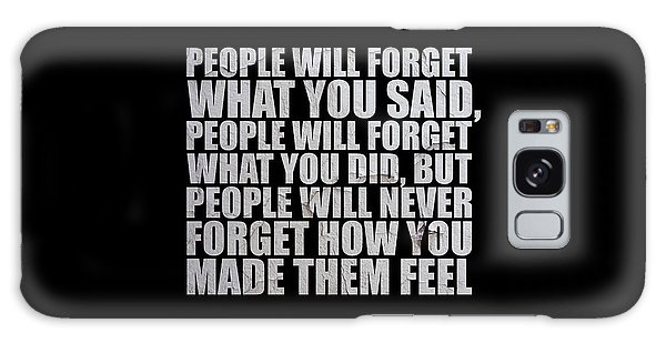 Scarf Galaxy Case - People Will Forget - Maya Angelou Quote by Maria Christi