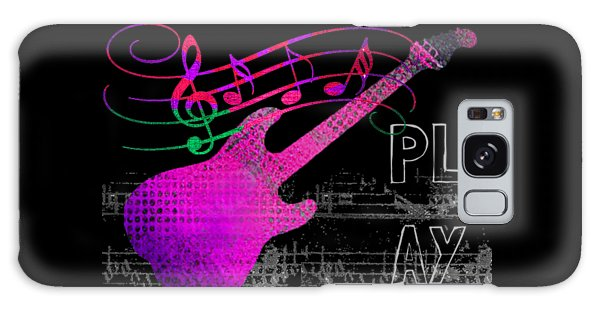 Galaxy Case featuring the digital art Play 5 by Guitar Wacky
