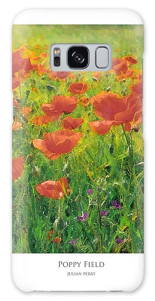 Galaxy Case featuring the digital art Poppy Field by Julian Perry