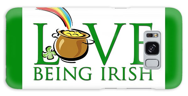 Pot Of Gold Love Being Irish Galaxy Case by Greg Slocum