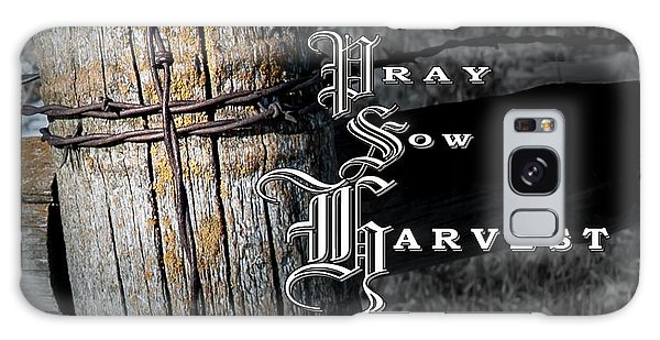 Pray Sow Harvest Galaxy Case
