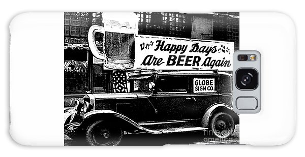 Prohibition Happy Days Are Beer Again Galaxy Case