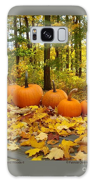 Pumpkins And Woods-ii Galaxy Case by Patricia Overmoyer