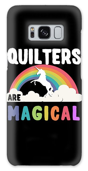 Quilters Are Magical Galaxy Case