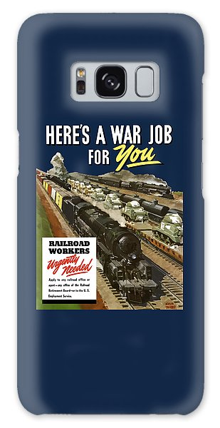 Train Galaxy S8 Case - Railroad Workers Urgently Needed by War Is Hell Store