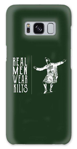Real Men Wear Kilts Galaxy Case by Heather Applegate