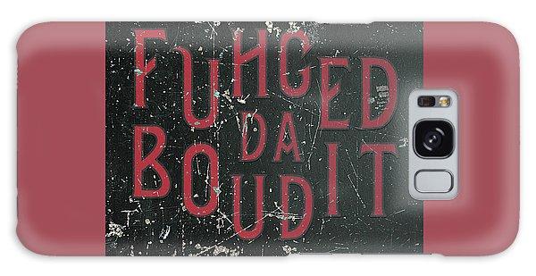 Galaxy Case featuring the digital art Redblack Fuhgeddaboudit by Megan Dirsa-DuBois