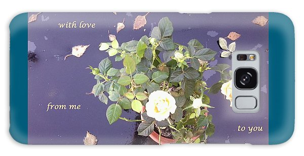 Rose On Glass Table With Loving Wishes Galaxy Case