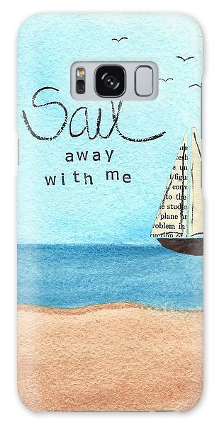 Sail Away With Me Galaxy Case
