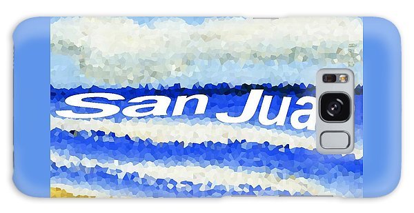 San Juan  Galaxy Case by Dick Sauer