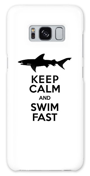 Sharks Keep Calm And Swim Fast Galaxy Case by Antique Images