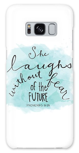 She Laughs Galaxy Case