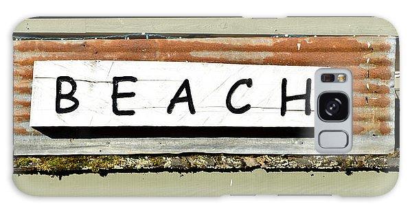 Sign Of A Beach Galaxy Case