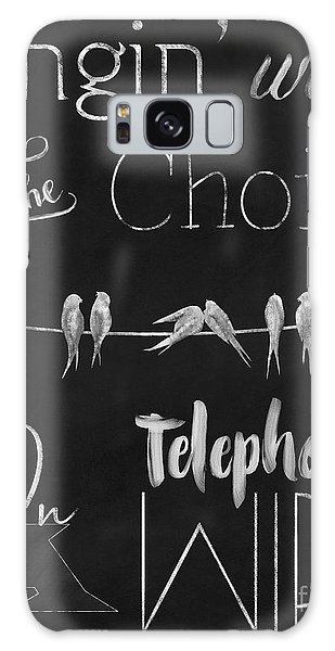 Quote Galaxy Case - Singing Birds On A Wire Chalkboard Art by Tina Lavoie