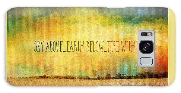 Sky Above Earth Below Fire Within Quote Farmland Landscape Galaxy Case