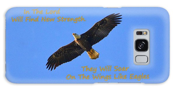 Soar On The Wings Like Eagles Isaiah 40 31  Galaxy Case