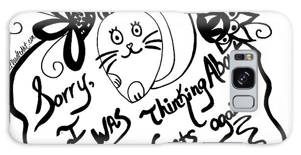 Sorry, I Was Thinking About Cats Again Galaxy Case