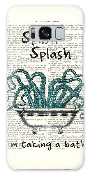 Splash Galaxy Case - Splish Splash, I'm Taking A Bath by Madame Memento