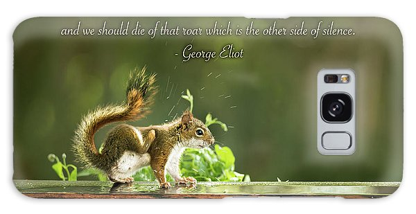 Squirrel's Heart Beat-george Eliot Galaxy Case by Onyonet  Photo Studios