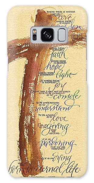 Celebration Galaxy Case - St Francis Peace Prayer  by Judy Dodds