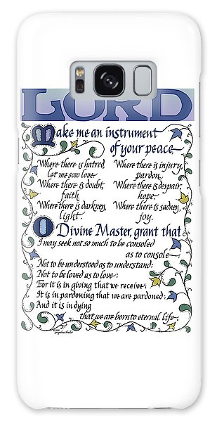 St Francis Prayer   Lord Make Me An Instrument Of Your Peace Galaxy Case