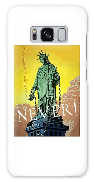 Statue Of Liberty Galaxy S8 Case - Statue Of Liberty In Chains -- Never by War Is Hell Store