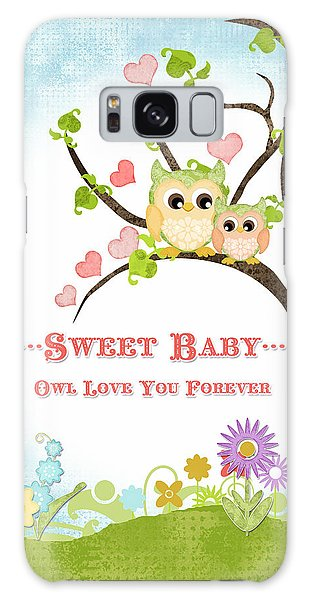 Sweet Baby - Owl Love You Forever Nursery Galaxy Case by Audrey Jeanne Roberts