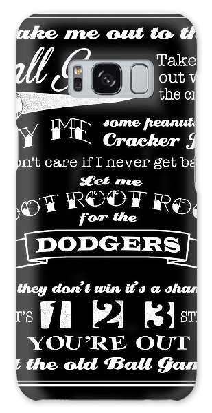 Take Me Out To The Ball Game - Dodgers Galaxy Case
