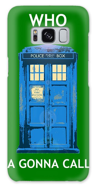 Tardis - Who Ya Gonna Call Galaxy Case