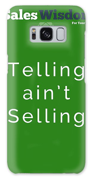 Telling Ain't Selling Galaxy Case by Ike Krieger