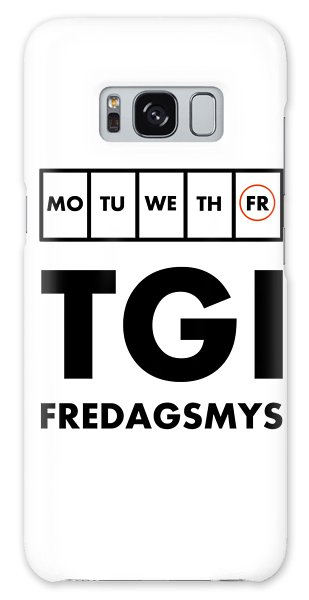 Tgi Fredagsmys Galaxy Case