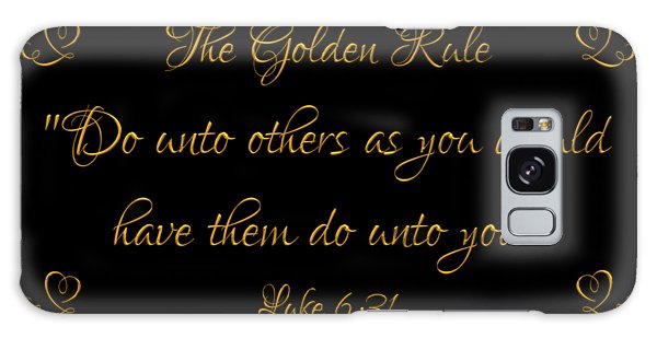 The Golden Rule Do Unto Others On Black Galaxy Case