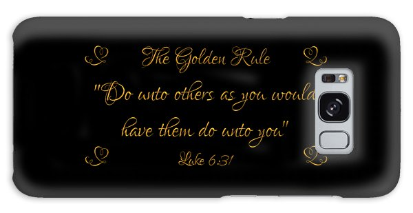 Galaxy Case featuring the digital art The Golden Rule Do Unto Others On Black by Rose Santuci-Sofranko